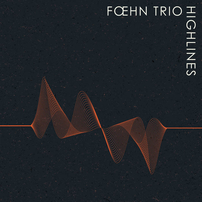 FŒHN TRIO - Highlines cover
