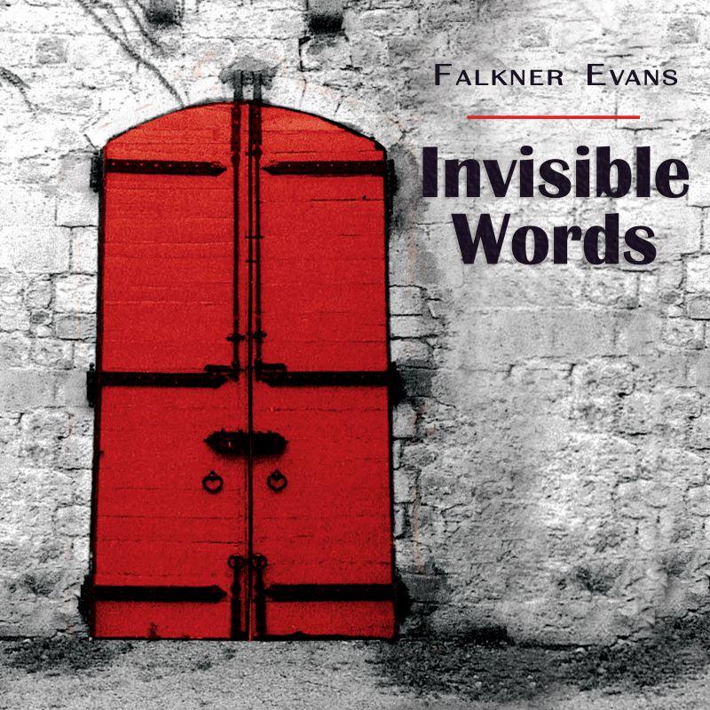 FALKNER EVANS - Invisible Words cover