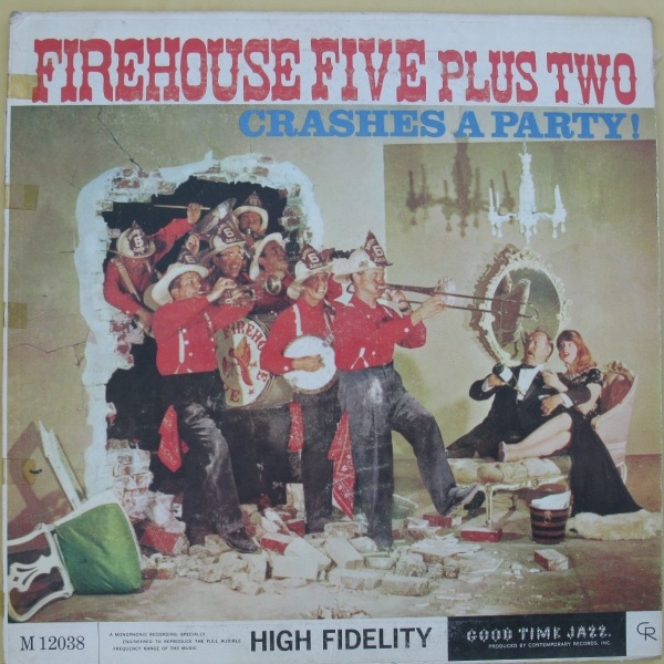 FIREHOUSE FIVE PLUS TWO - Crashes A Party ! cover