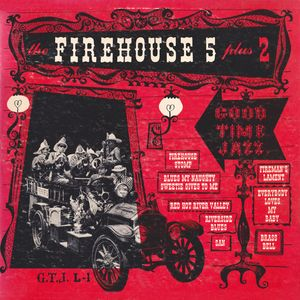 FIREHOUSE FIVE PLUS TWO - The Firehouse Five Plus Two (The FH5 Story, Part I) cover