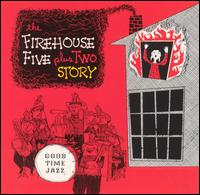 FIREHOUSE FIVE PLUS TWO - The Firehouse Five Plus Two Story cover