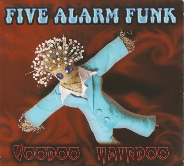 FIVE ALARM FUNK - Voodoo Hairdoo cover