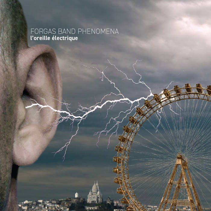 FORGAS BAND PHENOMENA - L'Oreille Électrique (The Electric Ear) cover