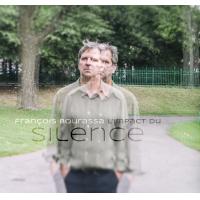 FRANÇOIS BOURASSA - LImpact Du Silence cover