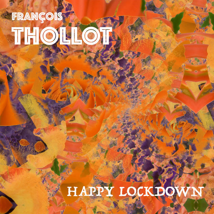 FRANÇOIS THOLLOT - Happy Lockdown cover