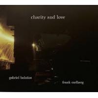 FRANK CARLBERG - Frank Carlberg / Gabriel Bolaños : Charity And Love cover