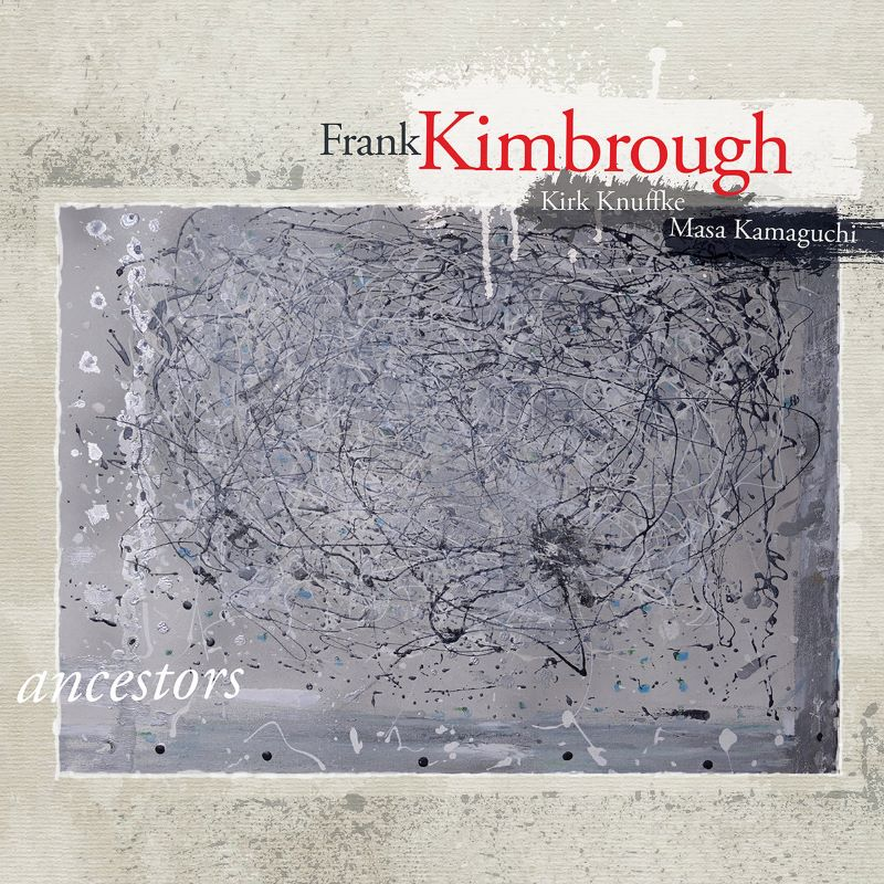 FRANK KIMBROUGH - Ancestors cover