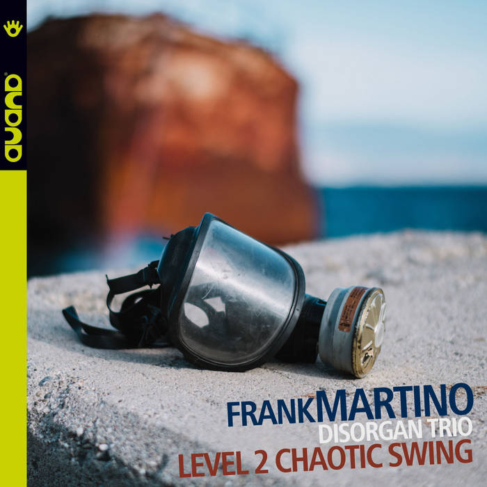 FRANK MARTINO - Level 2 Chaotic Swing cover