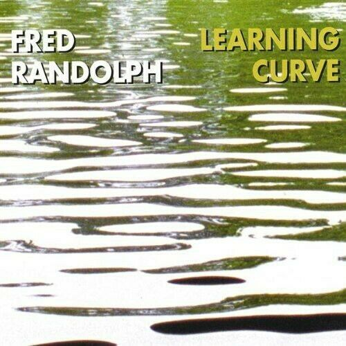 FRED RANDOLPH - Learning Curve cover