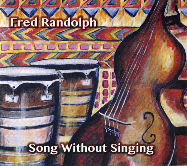 FRED RANDOLPH - Song Without Singing cover