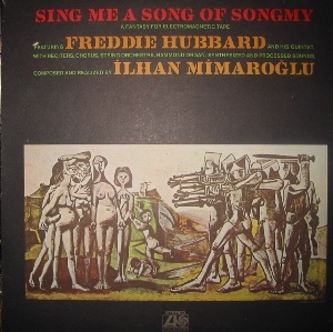 FREDDIE HUBBARD - Sing Me a Song of Songmy (composed by Ilhan Mimaroglu) cover