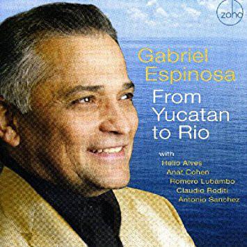 GABRIEL ESPINOSA - From Yucatan to Rio cover