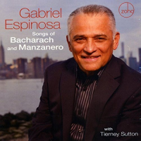 GABRIEL ESPINOSA - Songs of Bacharach and Manzanero cover