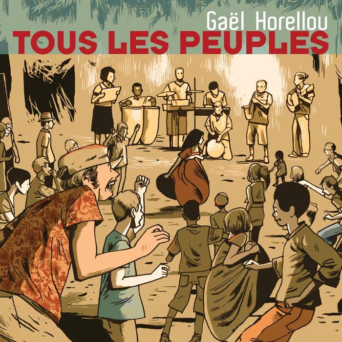 GAËL HORELLOU - Tous les peuples cover