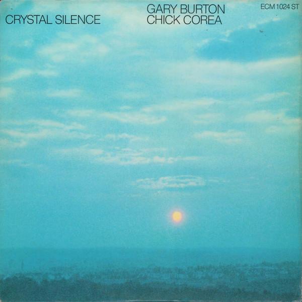 GARY BURTON - Gary Burton / Chick Corea : Crystal Silence cover