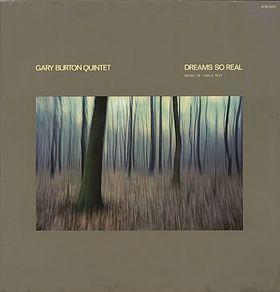 GARY BURTON - Dreams So Real cover
