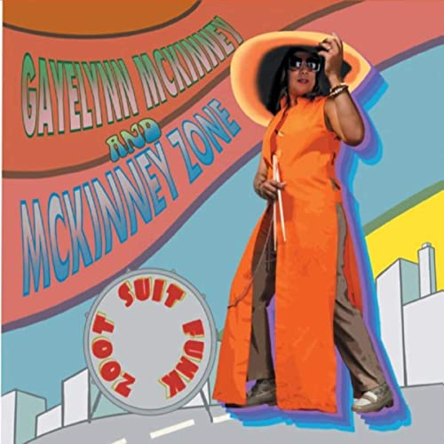 GAYELYNN MCKINNEY - Zoot Suit Funk cover