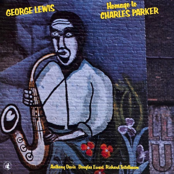 GEORGE LEWIS (TROMBONE) - Homage to Charles Parker cover