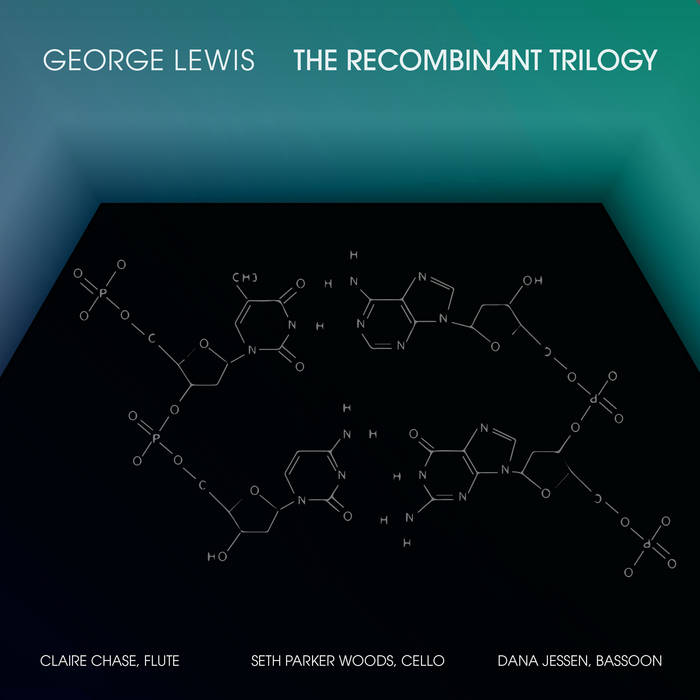 GEORGE LEWIS (TROMBONE) - The Recombinant Trilogy cover