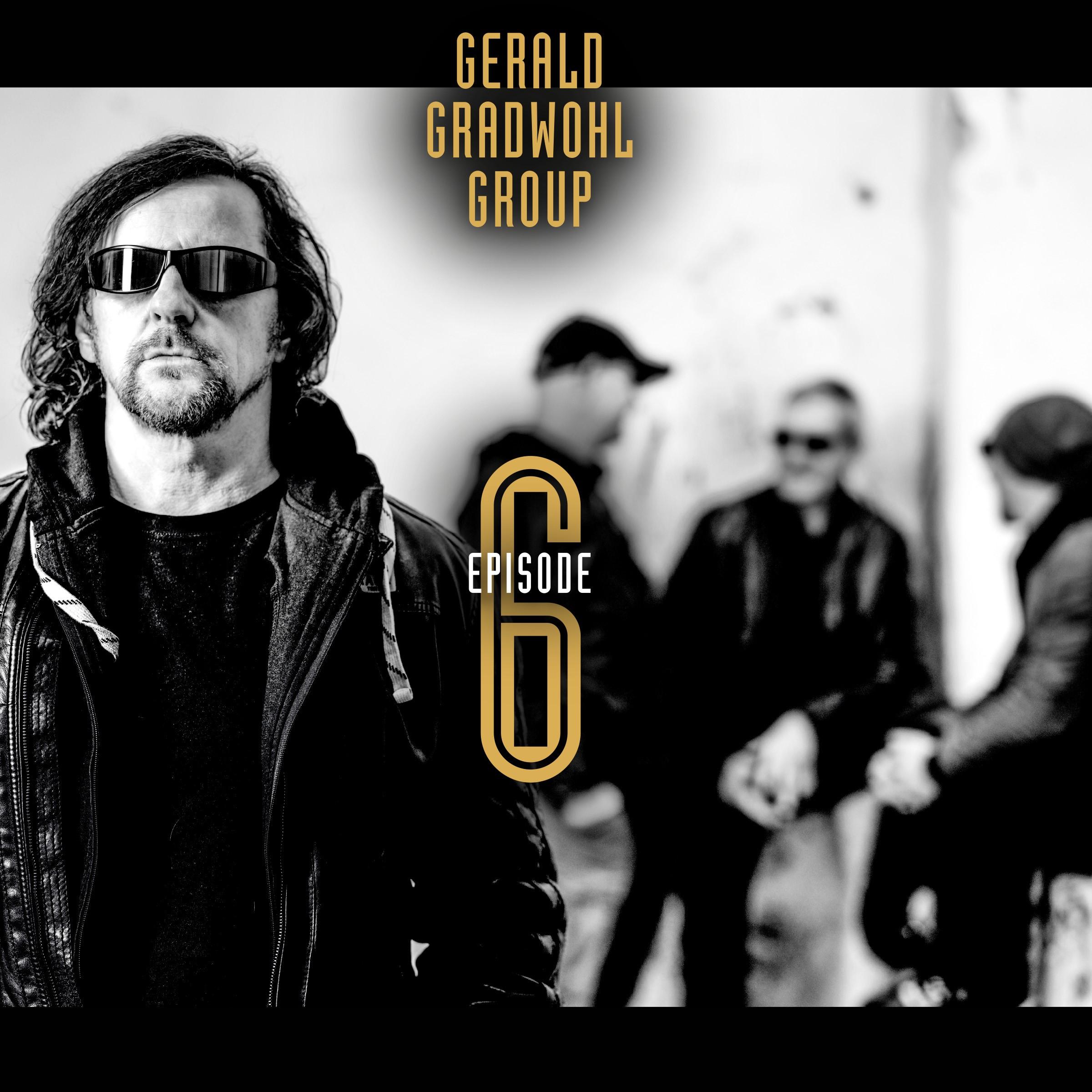 GERALD GRADWOHL - Episode 6 cover