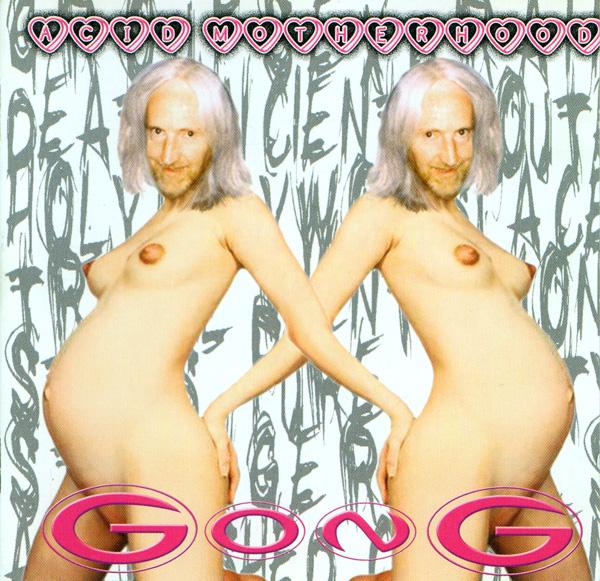GONG - Acid Motherhood cover