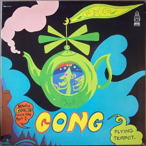 GONG - Flying Teapot: Radio Gnome Invisible, Part 1 cover