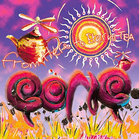 GONG - From Here To Eternitea cover