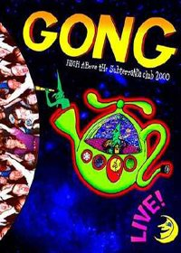 GONG - High Above The Subterania Club 2000 cover