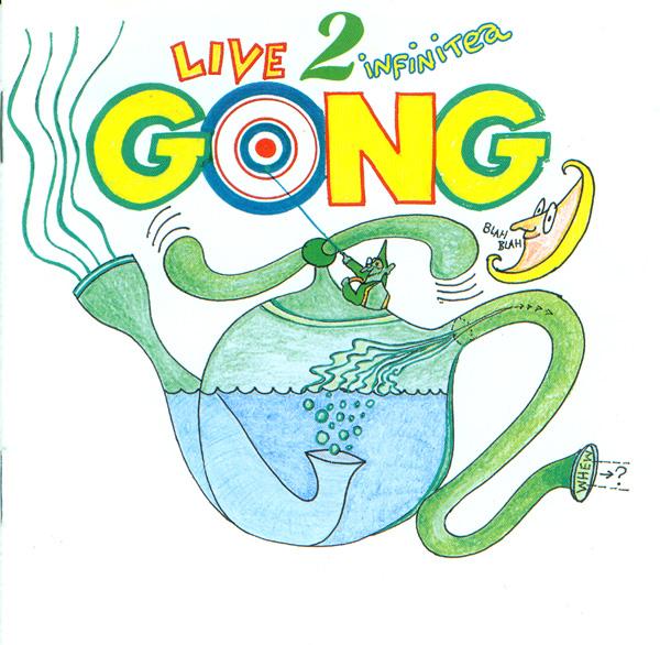 GONG - Live 2 Infinitea cover