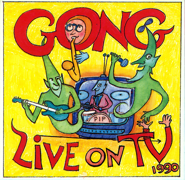 GONG - Live on TV 1990 (aka Live In Nottingham) cover