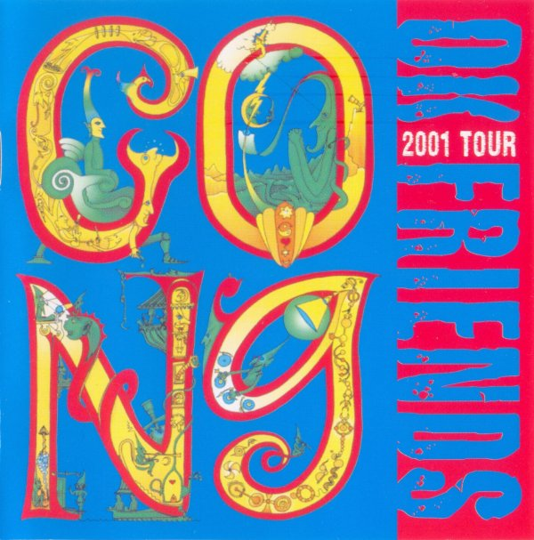 GONG - OK Friends 2001 Tour cover