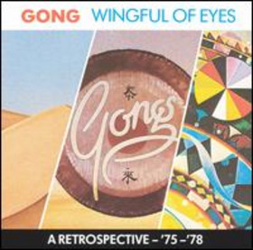 GONG - Wingful of Eyes: A Retrospective '75-'78 cover