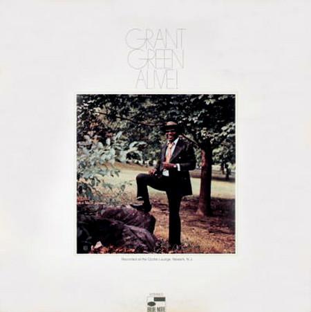 GRANT GREEN - Alive! cover