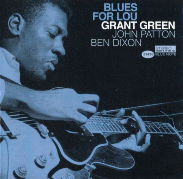 GRANT GREEN - Blues for Lou cover