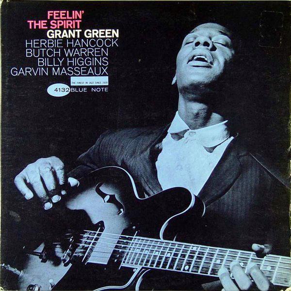 GRANT GREEN - Feelin' the Spirit cover
