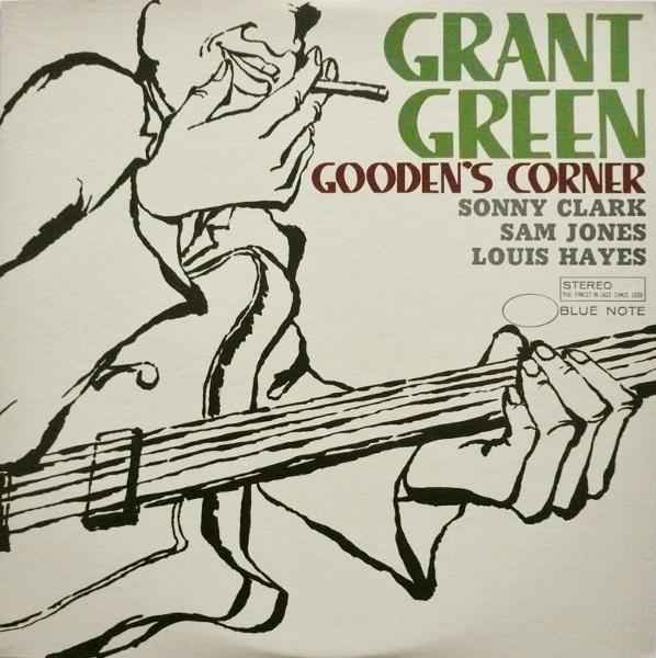 GRANT GREEN - Gooden's Corner cover