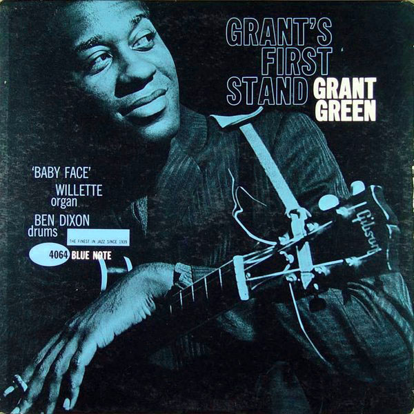 GRANT GREEN - Grant's First Stand cover