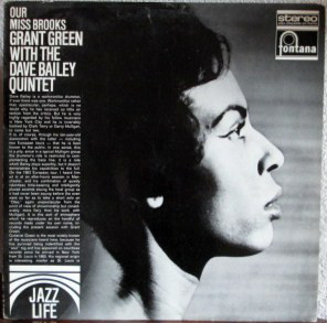 GRANT GREEN - Grant Green With The Dave Bailey Quintet : Our Miss Brooks (aka Green Blues aka Reaching Out) cover