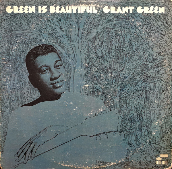 GRANT GREEN - Green is Beautiful cover