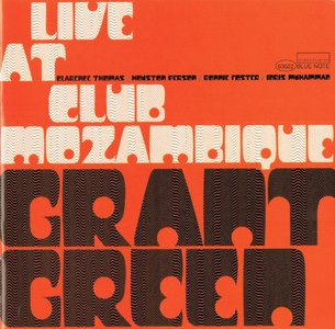 GRANT GREEN - Live at Club Mozambique cover