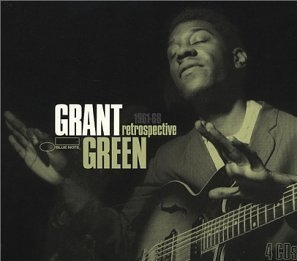 GRANT GREEN - Retrospective 1961-1966 cover
