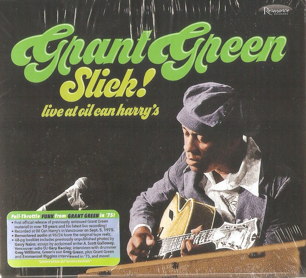 GRANT GREEN - Slick! - Live at Oil Can Harry's cover