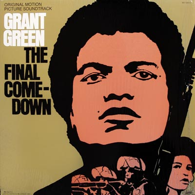 GRANT GREEN - The Final Comedown cover