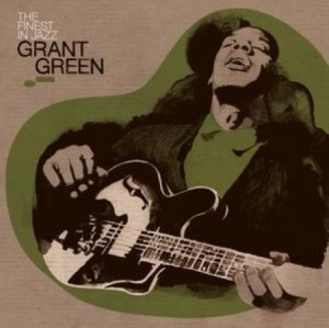 GRANT GREEN - The Finest in Jazz cover