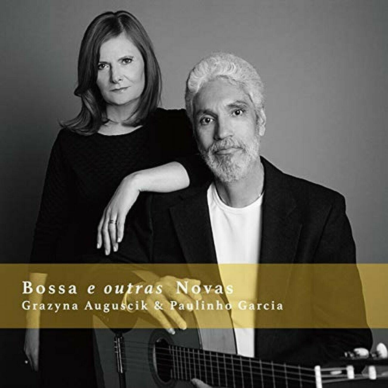 GRAŻYNA AUGUŚCIK - Grażyna Auguścik & Paulinho Garcia : Bossa e Outras Novas cover