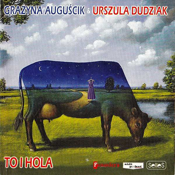 GRAŻYNA AUGUŚCIK - Grazyna Auguscik / Urszula Dudziak : To i hola cover