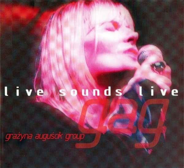 GRAŻYNA AUGUŚCIK - Live Sounds Live cover