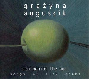 GRAŻYNA AUGUŚCIK - Man behind the sun cover