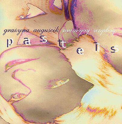 GRAŻYNA AUGUŚCIK - Pastels cover