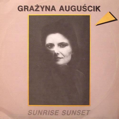 GRAŻYNA AUGUŚCIK - Sunrise Sunset cover